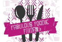 Fabulous Foodie Fridays