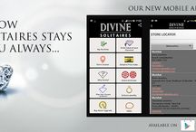 Divine Solitaires Website Promotion / Our new mobile app helps you locate your Divine Solitaire store, know the SPI, and even plan your own solitaire. For many more remarkable features download the app today from google play: https://play.google.com/store/apps/details?id=com.activity.divine_solitaires&hl=en