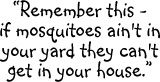 Mosquito Quotes & Humor / by DC Mosquito Squad
