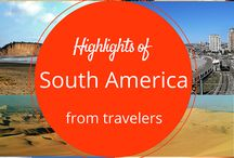 South America Travel / Great tips, guides and reviews on places in South America!