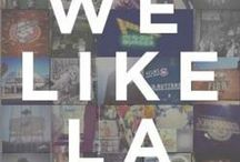 Los Angeles / Stuff to do, places to see. / by Cynthia Ostrowski