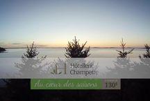 Hôtellerie Champêtre, Au coeur des saisons!