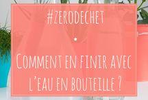 Zéro déchet / Zero waste