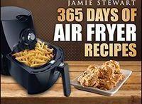 Food Bliss: Air Fryer Recipes