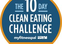 The 10-Day Clean Eating Challenge / Just 10 days of clean eating can make a big difference! Take The 10-Day Clean Eating Challenge, brought to you by MyFitnessPal and the Institute for Responsible Nutrition. You'll be surprised how great you feel.