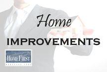 Home Improvements / Home Improvements | HomeFirst Mortgage Corp. www.homefirstmortgage.com | #hfm #onestopmortgageprovider