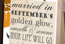 September Weddings / Marry in September's shine, your living will be rich and fine. September is a beautiful time of year to get married.