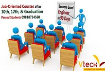 Job Oriented Courses after 10th, 12th, Graduation and Undergraduate / Vtech Academy is a India's largest computer training institute/ center in Delhi where students complete his career courses after 10th, 12th and graduation passed and get easily best job.