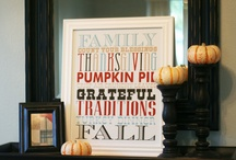 Fall/Thanksgiving / by Brie Burge
