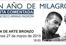 """Exposición """"Un año de milagros"""", Francisco Armas Padrón"""