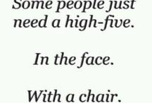 Funny..hehe / by Tiffany Kyzer