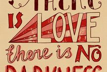 all you need is love / by Angela Bianchi