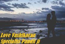 Get Your Love Back by Astrologer Rk shastri / अपने अधूरे प्यार को पाये, लव मेर्रिज ,मनचाहा वशीकरण , पति और पत्नी में अनमन ,सौतन से छुटकारा आदि