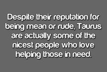 Taurus / My Zodiac sign is the Taurus, so this is just a little bit about me  / by Sierra