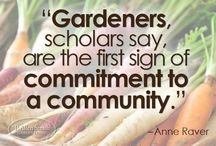 Learning Garden Inspiration / Quotes with words of wisdom to inspire our Learning Garden experience.