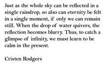 Cristen Rodgers / spirit, soul, poetry, spirituality, new age, love, beauty, quotes, writing, hope, god, goddess, divinity, mindfulness, zen, hippy, pagan, creativity, breath, life, faith, inspiration, Cristen Rodgers, quotes, poetry, writing, love, reiki, hope, compassion, healing, faith,