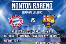 Nobar Semifinal UCL Bayern München vs Barcelona Leg 2 - 13 Mei 2015 / Nobar Semifinal UCL Bayern München vs Barcelona Leg 2 - 13 Mei 2015