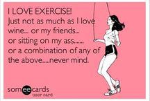 Wine and exercise / Wine and exercise!