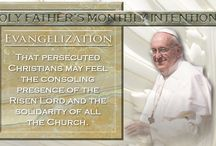 Holy Father's Monthly Intentions / by EWTN Global Catholic Network