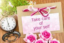 Self Care / Make time for self care.