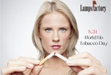 World No-Tobacco Day / love life, stay away from cigarettes.