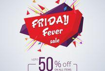 Friday Fever Sale