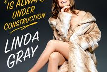 The Road to Happiness / To celebrate her 75th birthday, Linda Gray, the iconic star of Dallas and timeless beauty, is sharing her road map to happiness in her revelatory memoir.