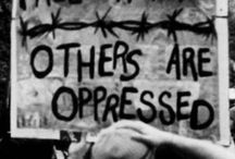 Activistic Signs / Powerful timeless messages by human rights activists/protesters.