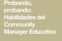 Community Manager Educativo / Ideas sobre cómo actuar y lo que debe hacer  un Community Manager de una organización educativa