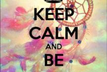 Ceep calm and...