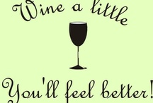 Wine & Woman & Life