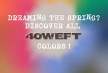 40 WEFT Spring Colors / Colors and fabrics are the key of the S/S 2015 40 WEFT