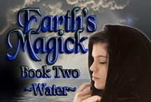 Earth's Magick Book 2 / The second book in the Earth's Magick series! www.melmassey.com