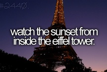 Bucket list...* / Places to go, people to see, stuff to do!