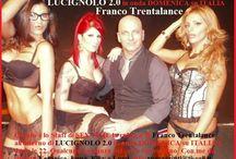 LUCIGNOLO(Italia 1)Franco Trentalance e le sue ASSISTENTI (Veronica,Kiky e Lumi)parleranno di sesso,tecniche e dinamiche erotiche tra uomo e donna.Agenzia MadeinBologna 3356049904
