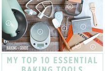 Essential Baking Tools / My Essential Baking Tools by Baking The Goods