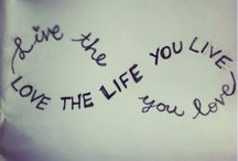 love the life you live!