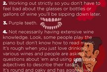 Wine - Humor and inspiration / #wine quotes that inspire us or made us laugh