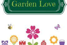 Garden Love / All things gardening