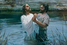 Baptism to New Life in Christ / by Valenchia Hershberger