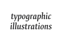 Typographic Illustrations / Illustrations with custom typography / by Panos Papanagiotou