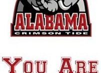 Roll Tide Roll / by Rhonda Campbell