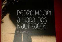 A Hora dos Náufragos / A Hora dos Náufragos - Romance de Pedro Maciel. No Sebo do Lanati R$34.90