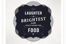 Foodie Quotes / A fun collection of quotes all about food and cooking!