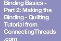 Quilting - binding and other techniques