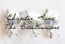 Chapter 9: The Boutonniere / Wedding boutonnieres he'll love to sport on your big day.  / by Ivy and Aster