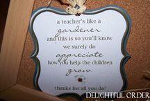 Teacher Apprecation Day / by Shandi Pauley-Glenn