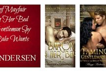 REGENCY SERIES: THE SPIES OF MAYFAIR / A BARON IN HER BED TAMING A GENTLEMAN SPY WHAT A RAKE WANTS