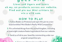 Mini Boden's Really Wild Competition / Lions and tigers and bears, oh my! Pin the critters on products on our website for the chance to win a grand prize. For ts and cs, click here > www.boden.co.uk/minigoeswild / by Boden