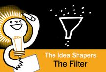 The Idea Shapers: The Filter / In her 2016 book The Idea Shapers, Brandy Agerbeck makes visual thinking attainable and enjoyable through a set of 24 Idea Shapers. The Filter is the first visual thinking concept in the second step, SORT + GROUP.